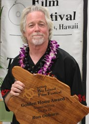 Hollywood screenwriter Ron Osborn, who was saluted at the 2009 Big Island Film Festival, will lead a workshop at this year's festival. // (C) 2010 Big Island Film Festival